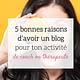 5 raisons d'avoir un blog