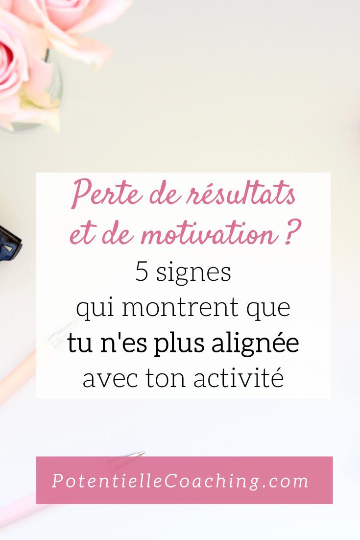 5 signes qui montrent que tu n'es plus alignée avec ton activité